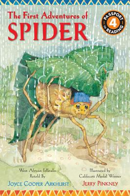 The First Adventures of Spider By Arkhurst, Joyce Cooper/ Pinkney, Jerry (ILT)